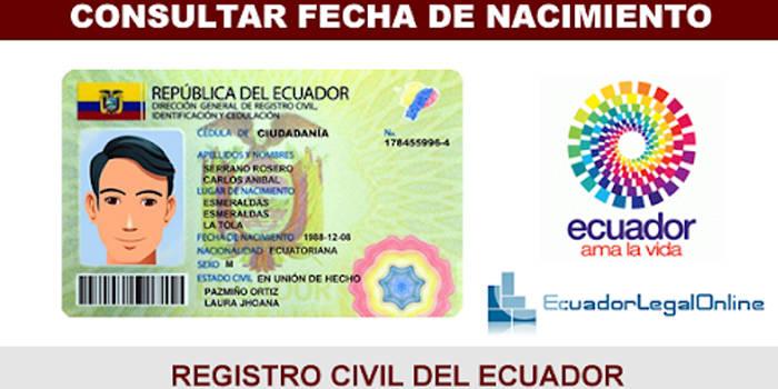 como saber la fecha de nacimiento de una persona en ecuador